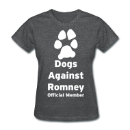 Women's T-Shirts ~ Women's T-Shirt ~ Official Dogs Against Mitt Romney Dog On Roof Story T-Shirt