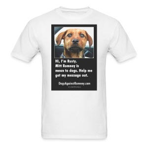 Official Dogs Against Romney Hi I'm Rusty Tee - Men's T-Shirt