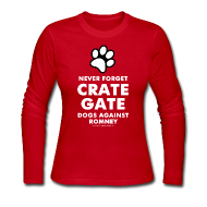 Long Sleeve Shirts ~ Women's Long Sleeve Jersey T-Shirt ~ Official Dogs Against Romney Never Forget Crate Gate Women's Long Sleeve Tee
