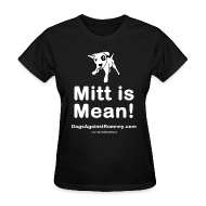 T-Shirts ~ Women's T-Shirt ~ Contribute to Mitt is Mean Womens Tee