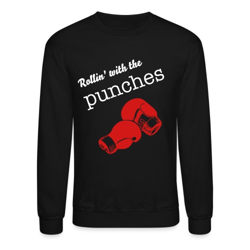 Rollin' with the punches - Crewneck Sweatshirt
