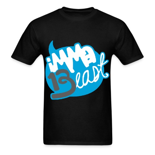 Imma Beast Class of 2013 - Mens - Men's T-Shirt
