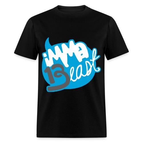 Imma Beast Class of 2013 - Mens - Men's T-Shirt