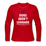 Long Sleeve Shirts ~ Women's Long Sleeve Jersey T-Shirt ~ Official Dogs Against Mitt Romney Dog Story Longlseeve Tee
