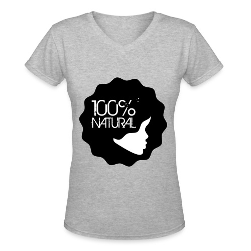 100% NATURAL - Women's V-Neck T-Shirt