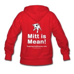 Official Dogs Against Romney Mitt is Mean Women's Hoodie - Women's Hoodie