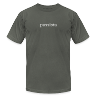 T-Shirts ~ Men's T-Shirt by American Apparel ~ Passista