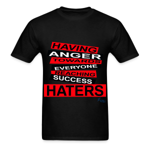 MEN'S R/HATERS: HAVING ANGER TOWARDS EVERYONE REACHING SUCCESS - Men's T-Shirt