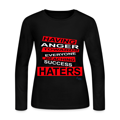 LADY'S R/HATERS: HAVING ANGER TOWARDS EVERYONE REACHING SUCCESS - Women's Long Sleeve Jersey T-Shirt