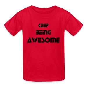 Keep Being Awesome - Black Text - Kids - Kids' T-Shirt