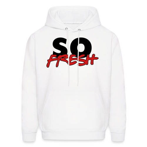 So Fresh - Men's Hoodie