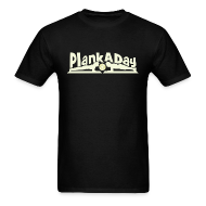 T-Shirts ~ Men's T-Shirt ~ PlankADay/'Will Plank for Six Pack' Men's Tee