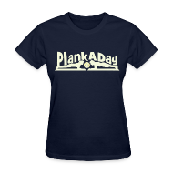 T-Shirts ~ Women's T-Shirt ~ PlankADay/'Will Plank for Six Pack' Women's Tee