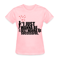 Women's T-Shirts ~ Women's T-Shirt ~ Successful