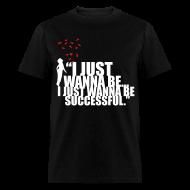 T-Shirts ~ Men's T-Shirt ~ Successful