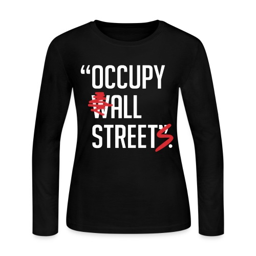 Occupy All Streets - Women's Long Sleeve Jersey T-Shirt