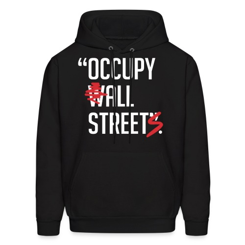 Occupy All Streets - Men's Hoodie