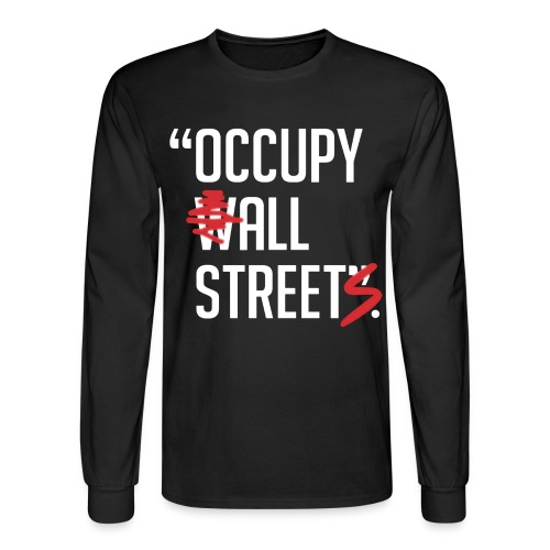 Occupy All Streets - Men's Long Sleeve T-Shirt