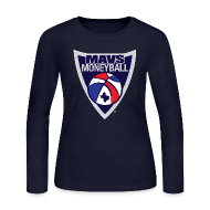 Long Sleeve Shirts ~ Women's Long Sleeve Jersey T-Shirt ~ MAVS MONEYBALL CREST woman's w/ MMB Texas on back