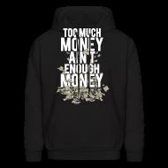 Hoodies ~ Men's Hoodie ~ Never Enough Money