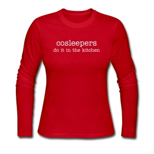 CoSleepers do it in the kitchen [Text Change Available]  - Women's Long Sleeve Jersey T-Shirt
