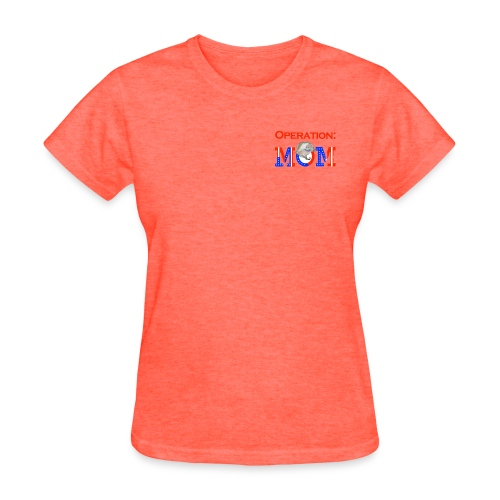 Operation Mom Women's T-Shirt - Women's T-Shirt
