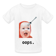 Kids' Shirts ~ Kids' T-Shirt ~ Baby with Fork in Head FOR KIDS!