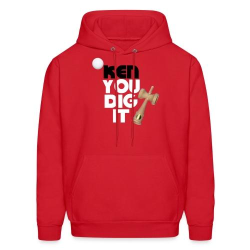 Ken You Dig It - Sweatshirt - Men's Hoodie