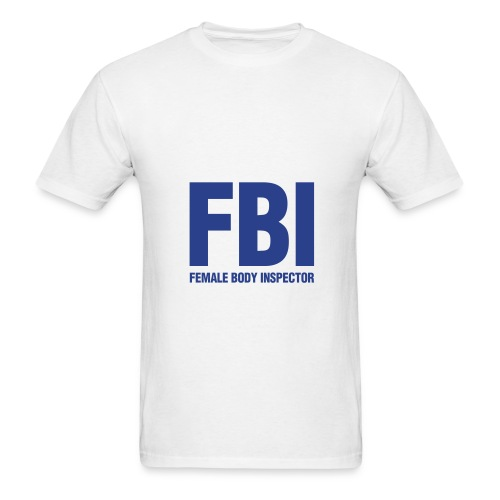 FBI Shirt - Men's T-Shirt