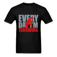 T-Shirts ~ Men's T-Shirt ~ Every Day I'm Tebowing (R)