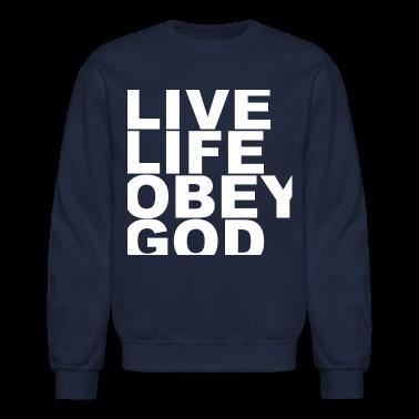 Live Life Obey God