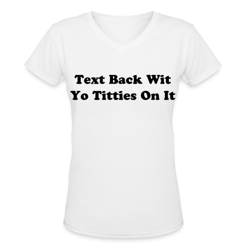 Text Back Tshirt - Women's V-Neck T-Shirt