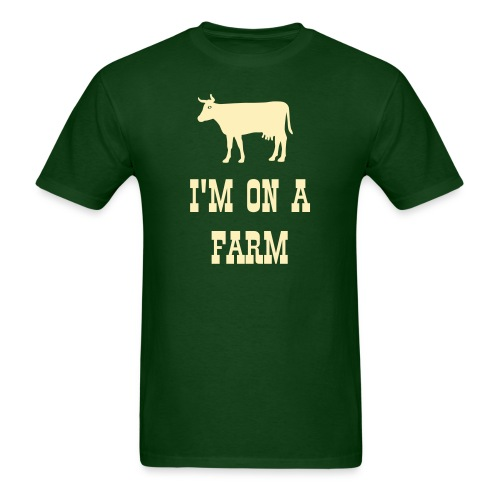 Men's T - I'm on a Farm - Cow - Men's T-Shirt