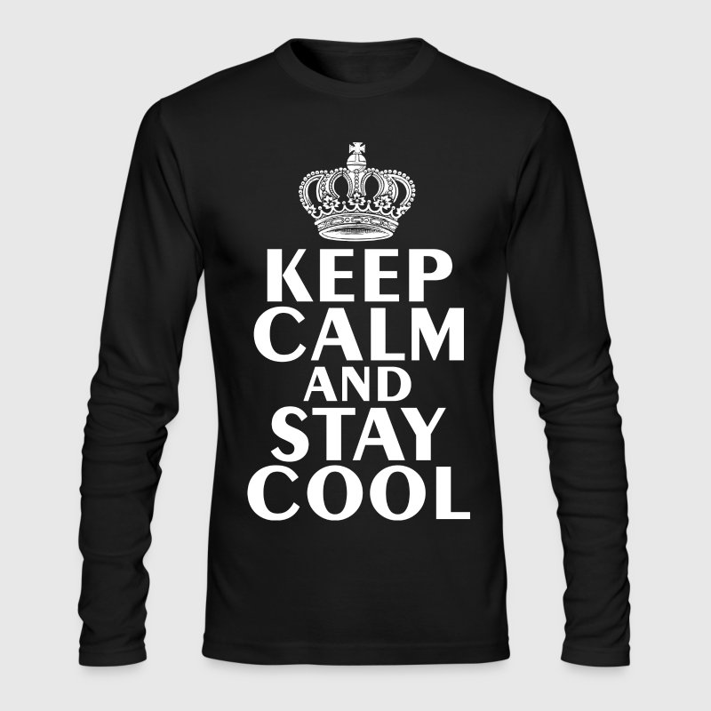 Keep Calm & Stay Cool T-Shirt | Spreadshirt