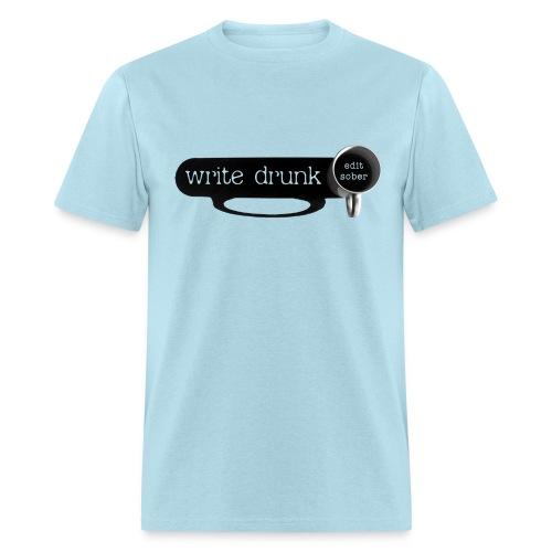 Write Drunk - Edit Sober - Men's T-Shirt