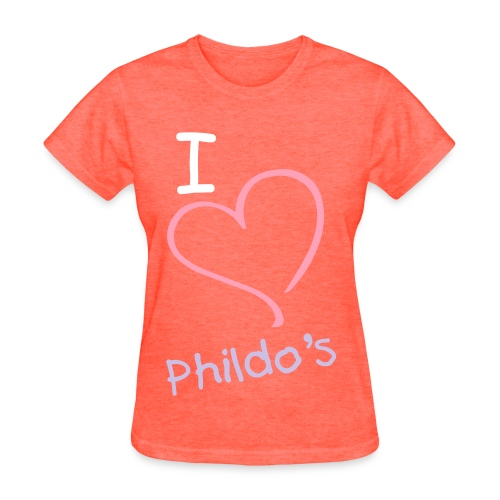 I Love Phildo's - Women's T-Shirt