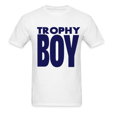 TROPHY BOY T-Shirts