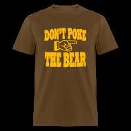 T-Shirts ~ Men's T-Shirt ~ Don't Poke the Bear