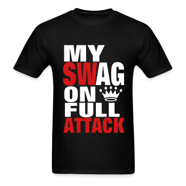 MY SWAG ON FULL ATTACK