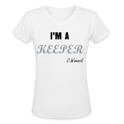 I'M A Keeper Tee - Women's V-Neck T-Shirt