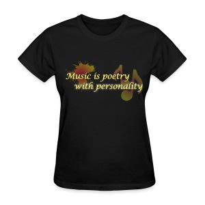 Music is poetry with personality WOMENS - Women's T-Shirt