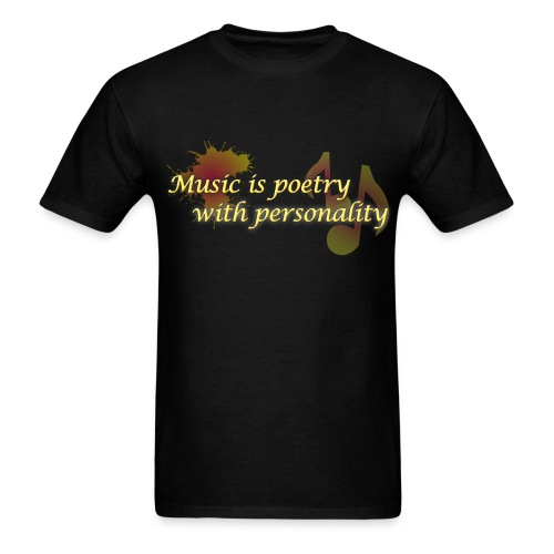 Music is poetry without personality MENS - Men's T-Shirt