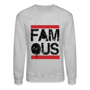 Famous - Classic 80's Long Sleeve Shirts - Crewneck Sweatshirt