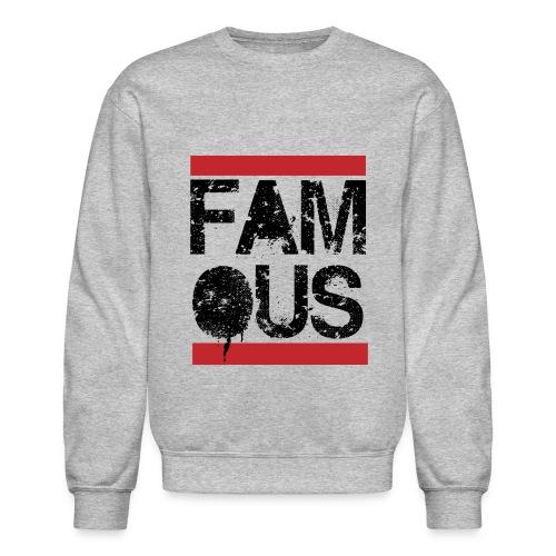 Famous - Classic 80's Long Sleeve Shirts - Crewneck Sweatshirt