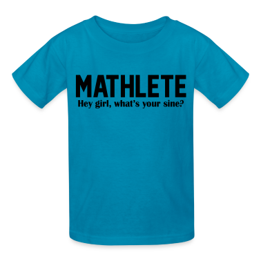 Mathlete - Hey girl, what's your sine? Kids' Shirts