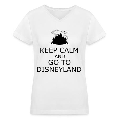 Keep Calm: Disneyland - Women's V-Neck T-Shirt