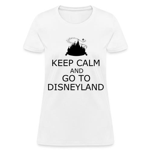 Keep Calm: Disneyland - Women's T-Shirt