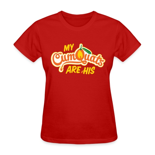 My Cumquats are His (yellow) - Women's T-Shirt