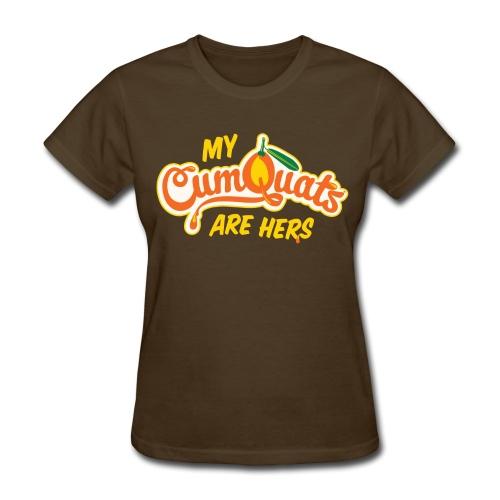 My Cumquats are Hers (yellow) - Women's T-Shirt