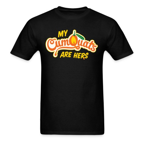My Cumquats are Hers (yellow) - Men's T-Shirt
